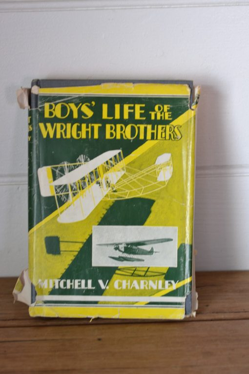 Vintage book Boy's life of the wright Brothers by Mitchell V Charnley